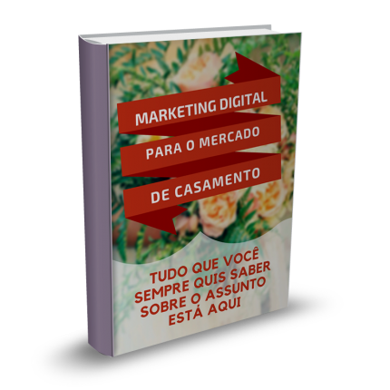 marketing digital no mercado de casamento